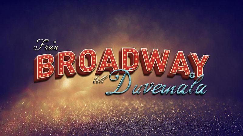 Från Broadway till Duvemåla, 3 dagar